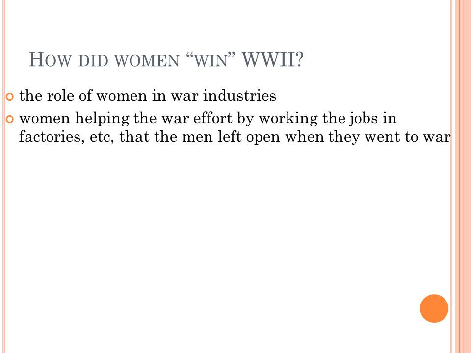 How did women win WWII