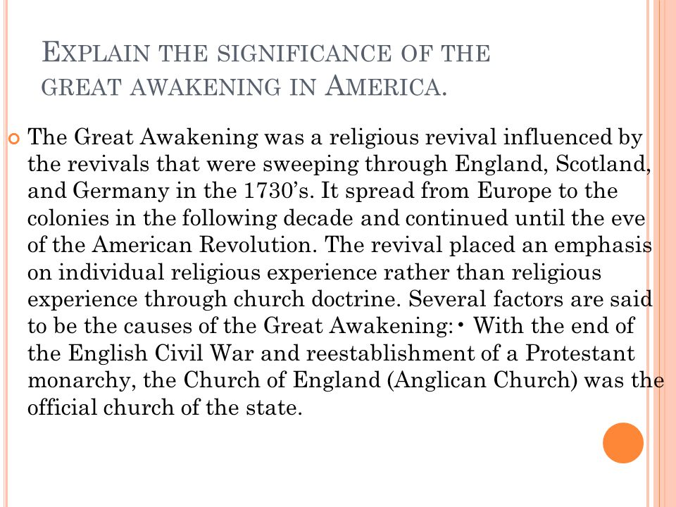 Explain the significance of the great awakening in America.