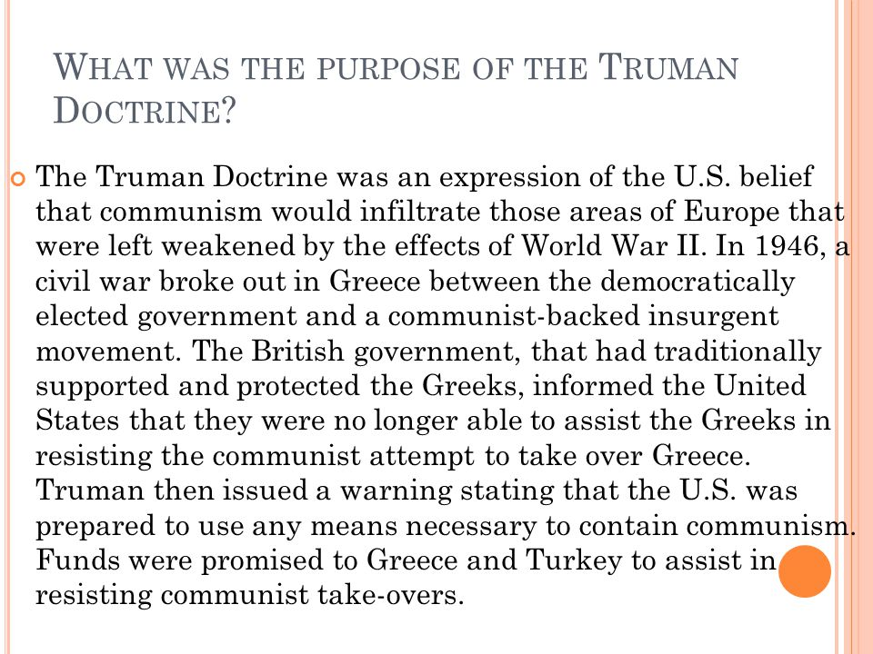 What was the purpose of the Truman Doctrine