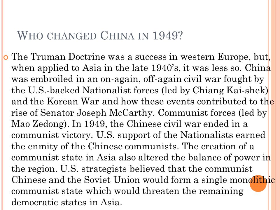 Who changed China in 1949