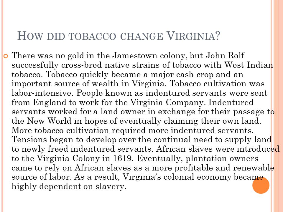 How did tobacco change Virginia