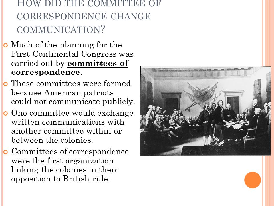 How did the committee of correspondence change communication