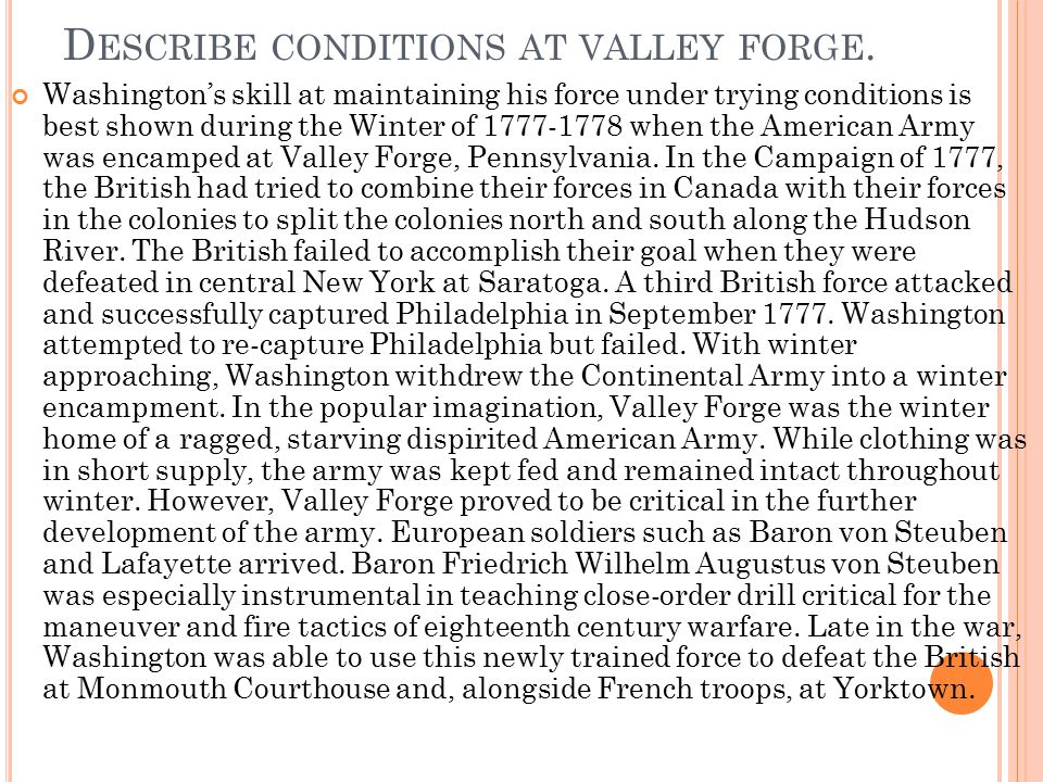 Describe conditions at valley forge.