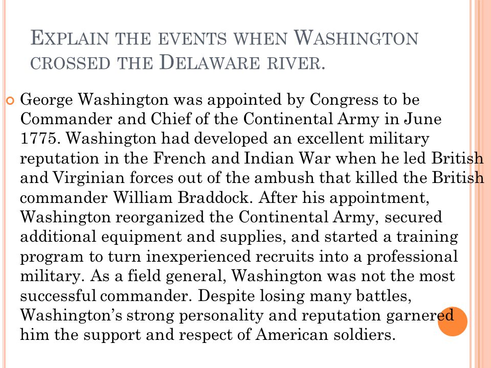 Explain the events when Washington crossed the Delaware river.