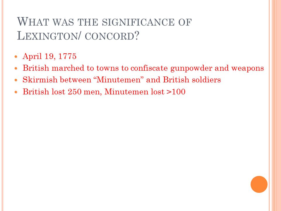What was the significance of Lexington/ concord
