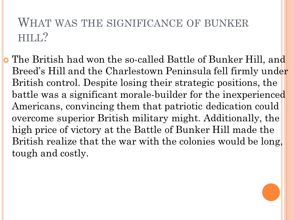 What was the significance of bunker hill