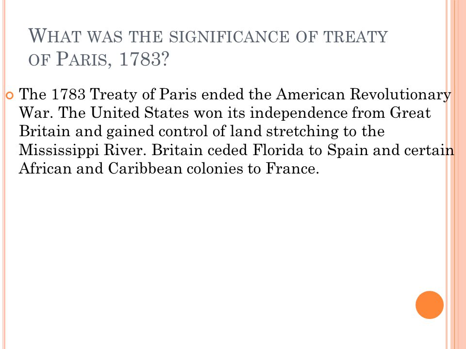 What was the significance of treaty of Paris, 1783