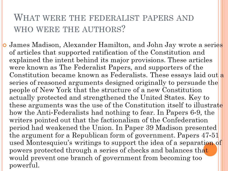 What were the federalist papers and who were the authors