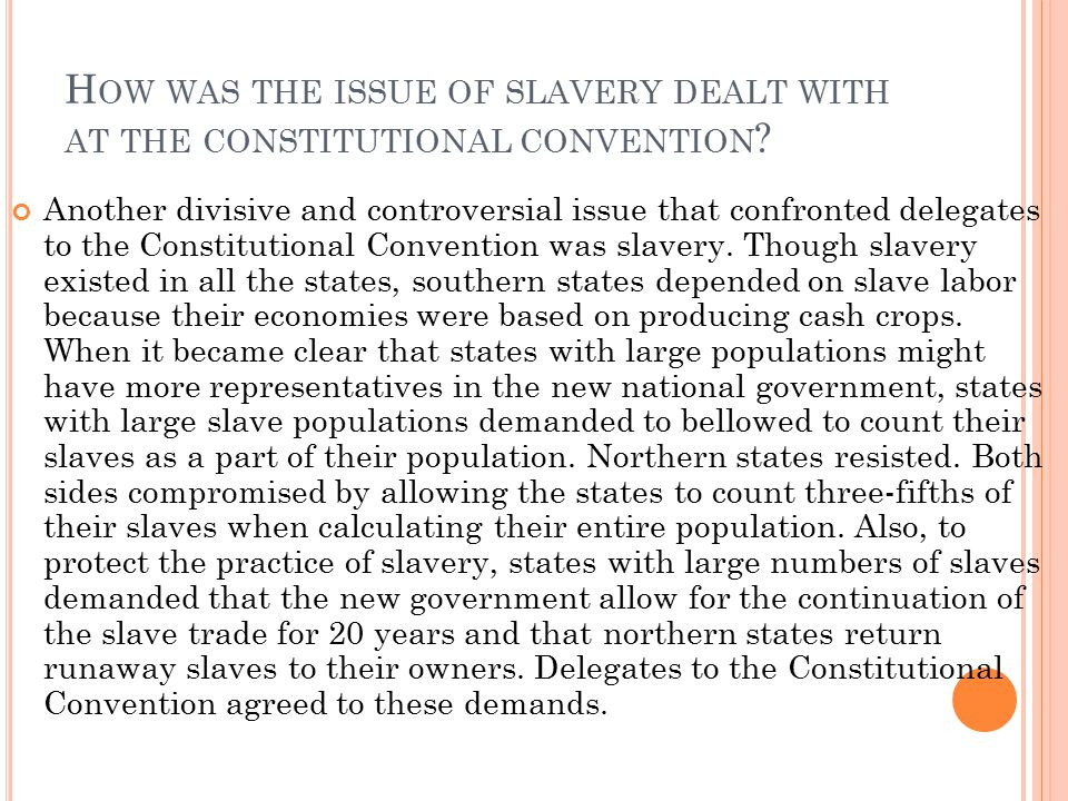 How was the issue of slavery dealt with at the constitutional convention