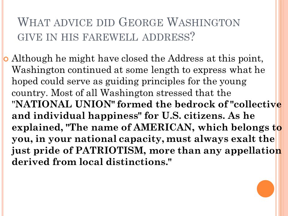 What advice did George Washington give in his farewell address