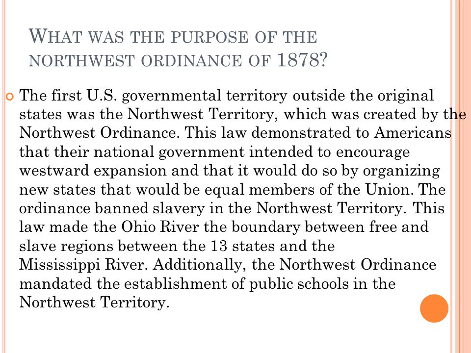 What was the purpose of the northwest ordinance of 1878