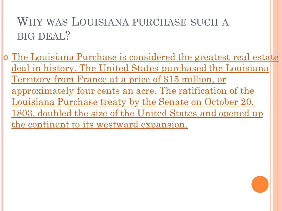 Why was Louisiana purchase such a big deal