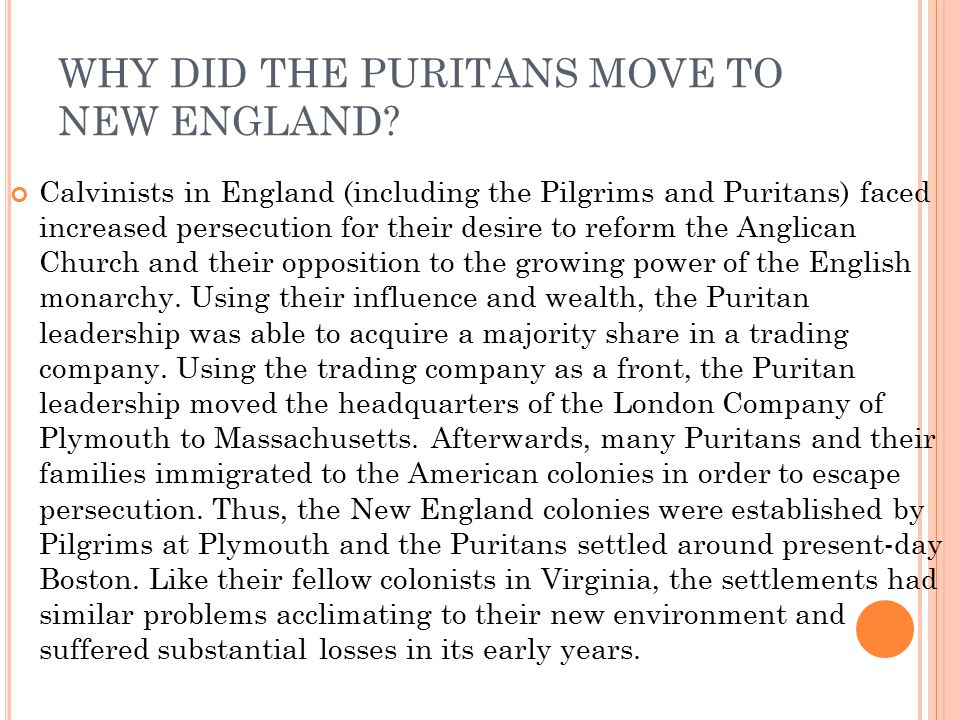 WHY DID THE PURITANS MOVE TO NEW ENGLAND