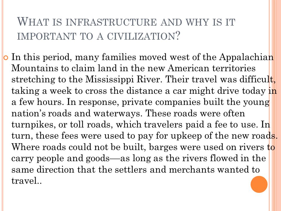 What is infrastructure and why is it important to a civilization
