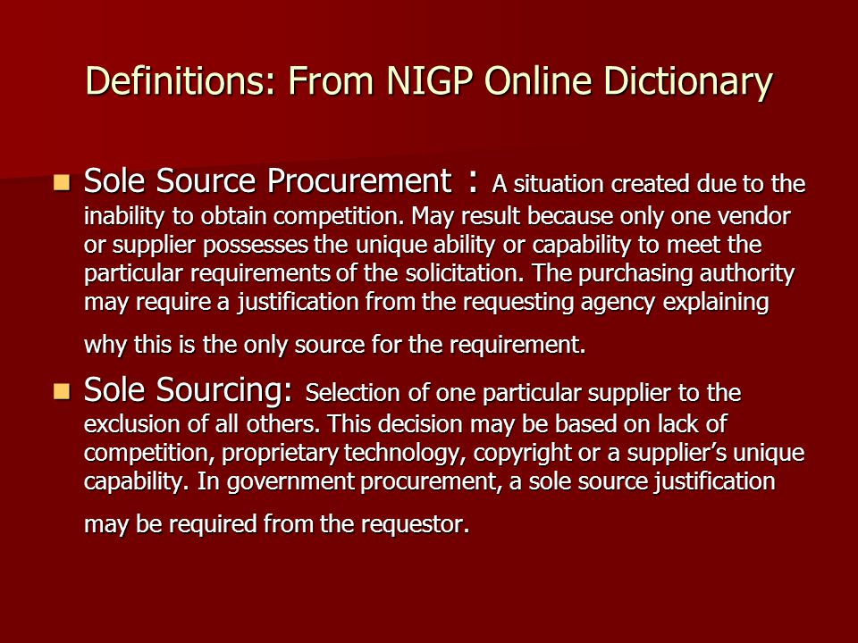 Definitions: From NIGP Online Dictionary