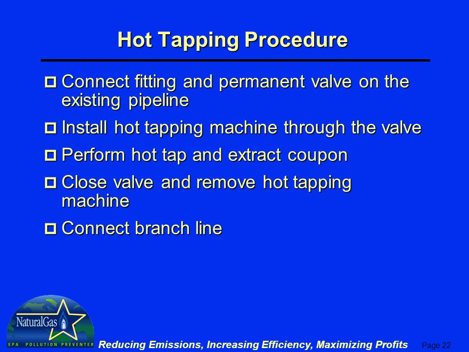 Pipeline pumpdown practices and hot taps ppt video