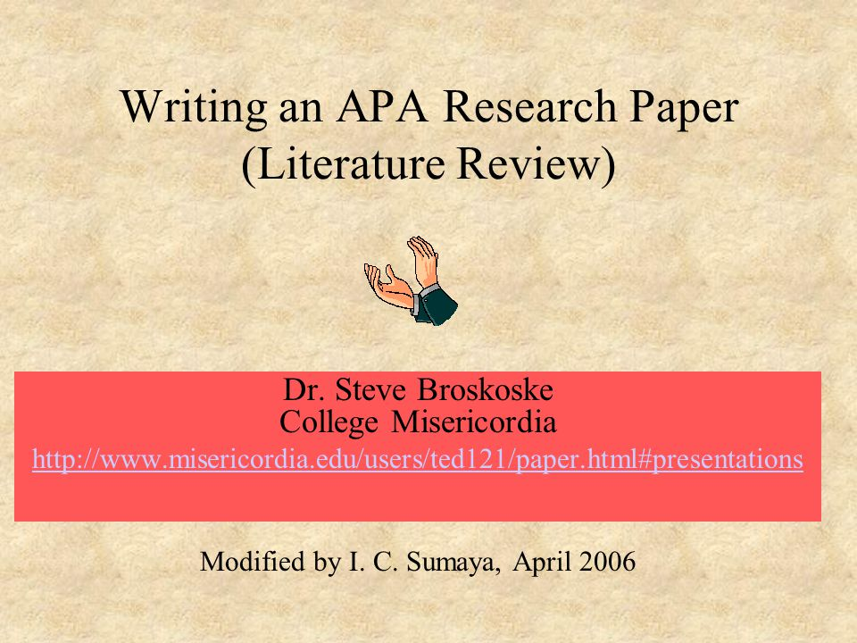 literature review research paper apa Literature review vs research paper vs annotated bibliography a literature review: shares experts' various thoughts, ideas and viewpoints about a.