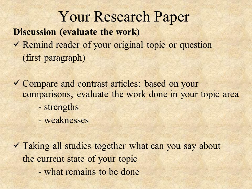 how do i evaluate a research paper It seems to happen almost every day - you hear about the results of a new medical research study sometimes the results of one study seem to disagree with the results of another study.