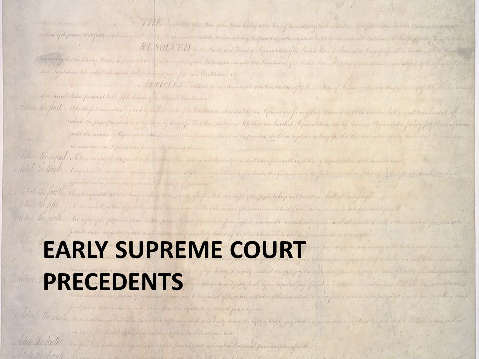 Early supreme court precedents