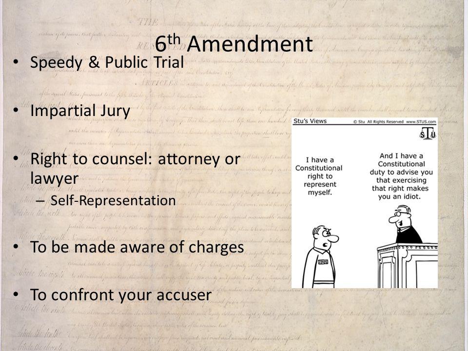 6th Amendment Speedy & Public Trial Impartial Jury