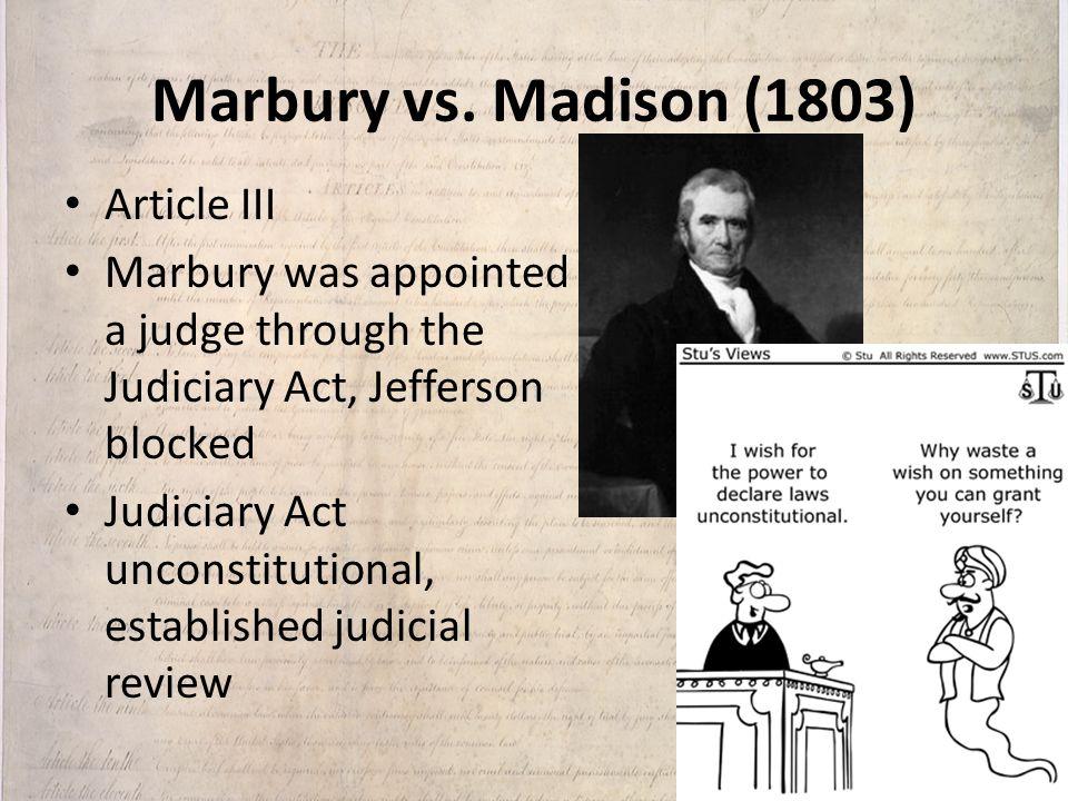 Marbury vs. Madison (1803) Article III