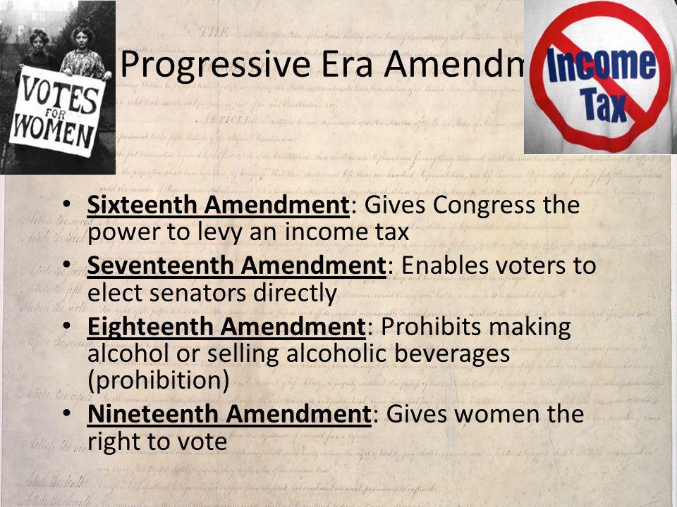 III. Progressive Era Amendments