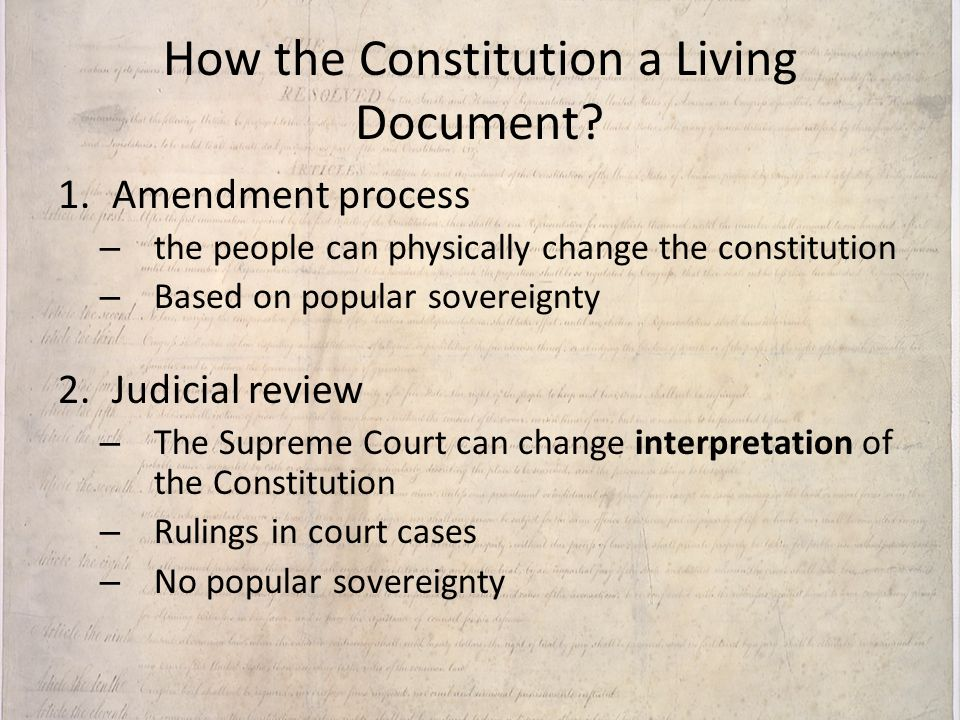 How the Constitution a Living Document