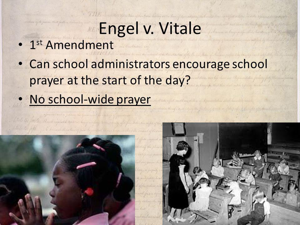 Engel v. Vitale 1st Amendment