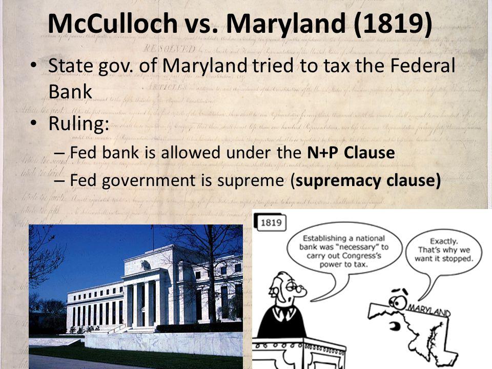 McCulloch vs. Maryland (1819)