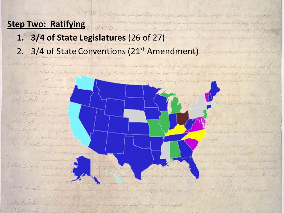 3/4 of State Legislatures (26 of 27)