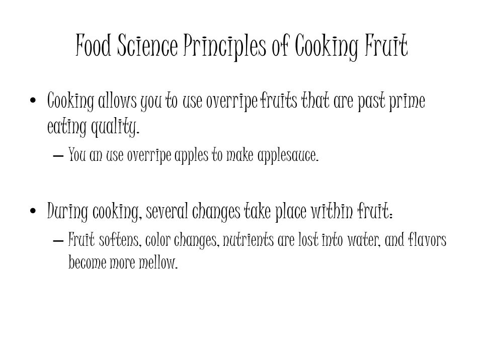 Food Science Principles of Cooking Fruit