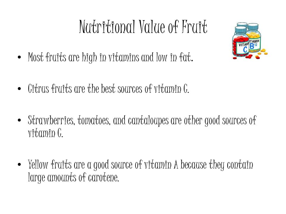 Nutritional Value of Fruit
