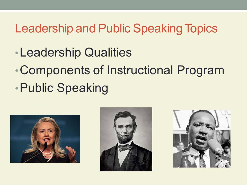 Leadership and Public Speaking Topics
