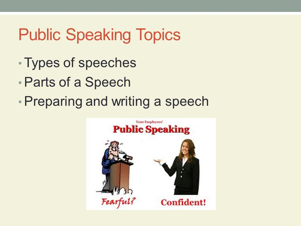 Public Speaking Topics