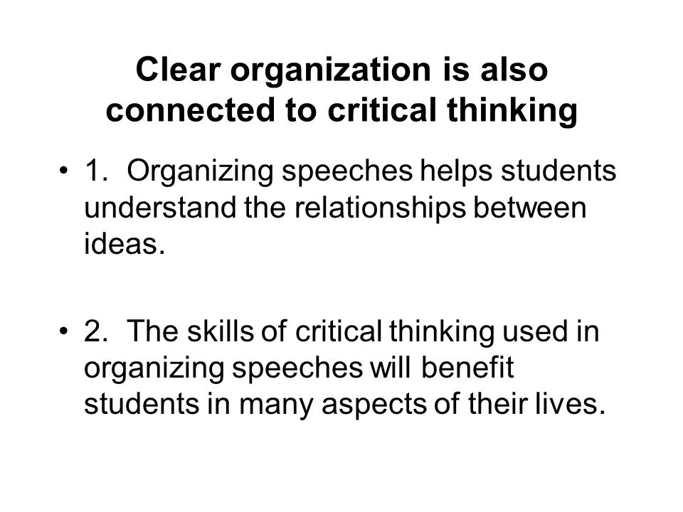 critical thinking organization Critical thinking remains the top of the list of needs for employers today an american management association survey that asked 768 managers and executives found 72.