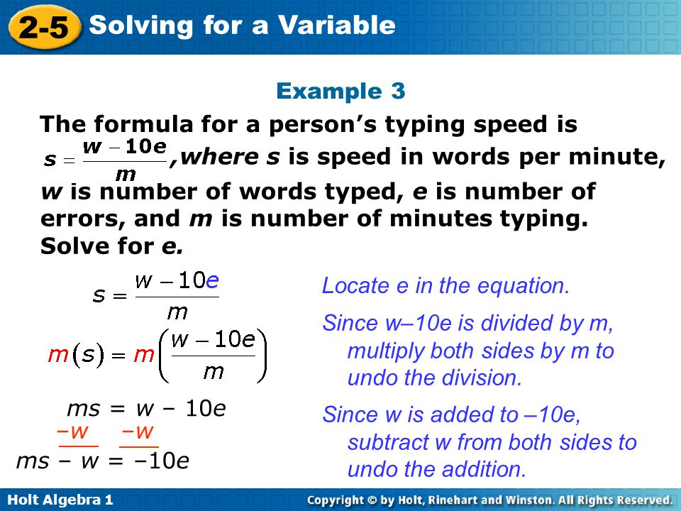 Example 3 The formula for a person's typing speed is. ,where s is speed in words per minute,