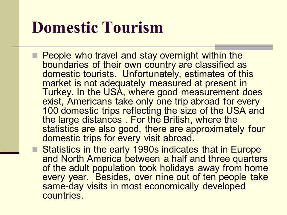 definitions of tourism and tourists Tourism is defined as 'the practice of traveling for pleasure' or 'the business of providing tours and services for tourists' for some the word 'tourist' has a negative connotation but if we look through the eyes of a local, it's unimportant whether the visitors see themselves as 'travelers' or 'tourists.