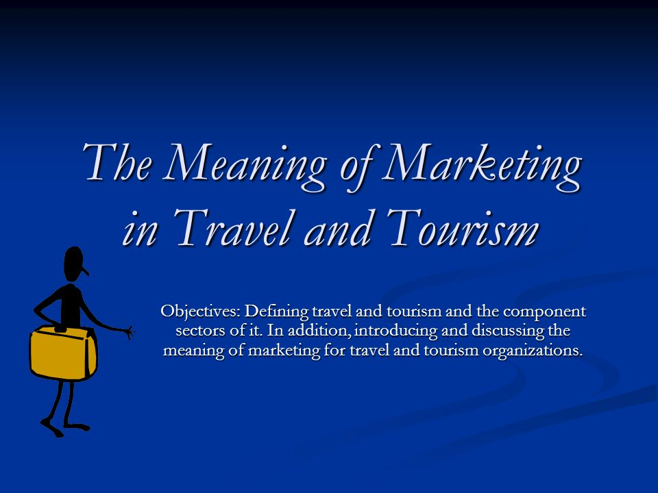 meaning of tourism Definition of tourism: marketing of the enjoyable and other features of a travel destination, and provision of facilities and services for the pleasure travelers (tourists) dictionary term of the day articles subjects businessdictionary business dictionary.
