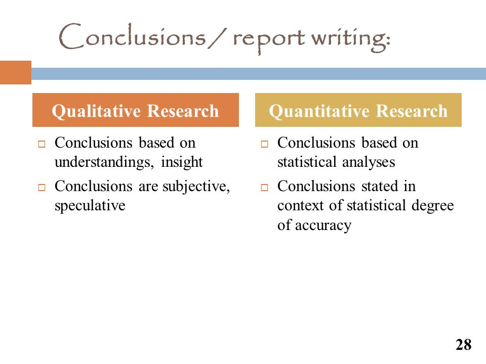 Conclusions / report writing: