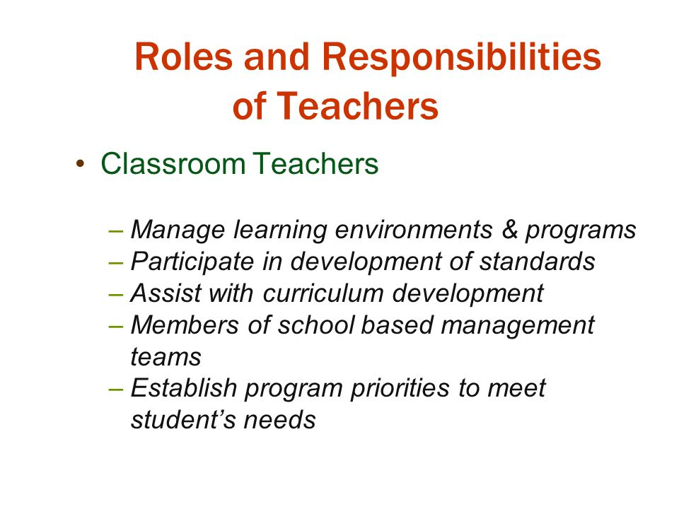 what are the main roles and responsibilities of a teacher trainer The difference between roles and responsibilities is that roles are the parts we play in some peoples' lives (whether it is to our children,nephews and nieces, or person to whom we are mentors) roles are also the parts we play in society (teachers, pastors, police officers, etc.