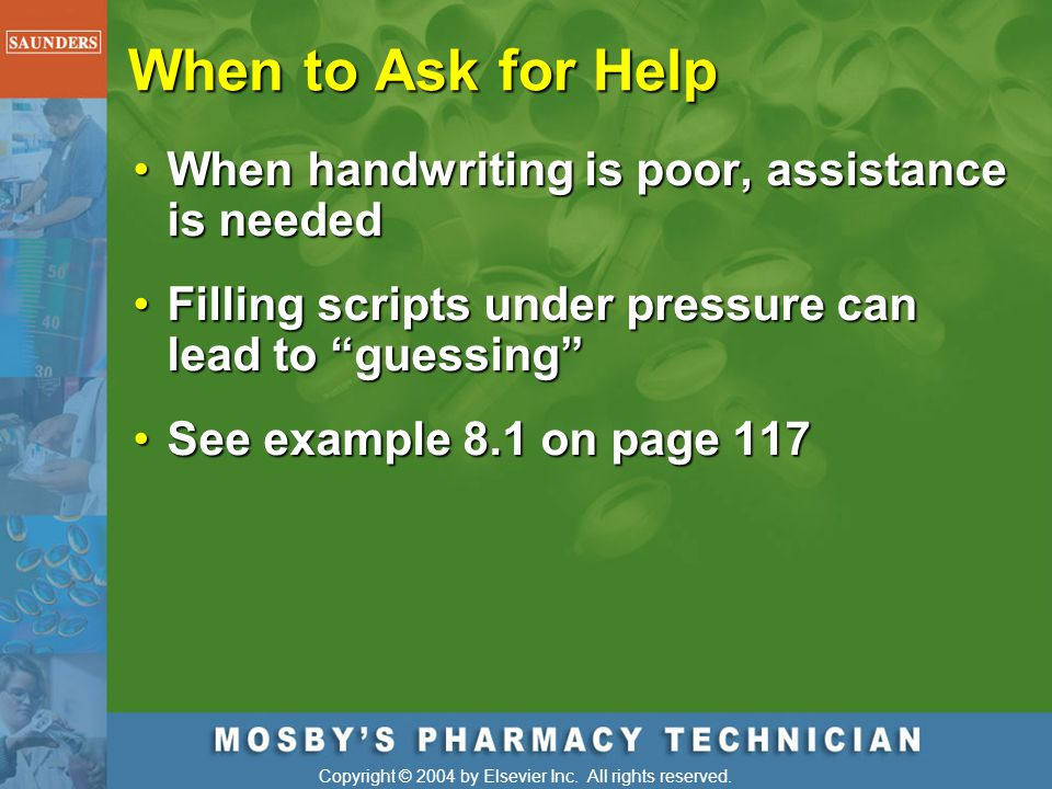 When to Ask for Help When handwriting is poor, assistance is needed