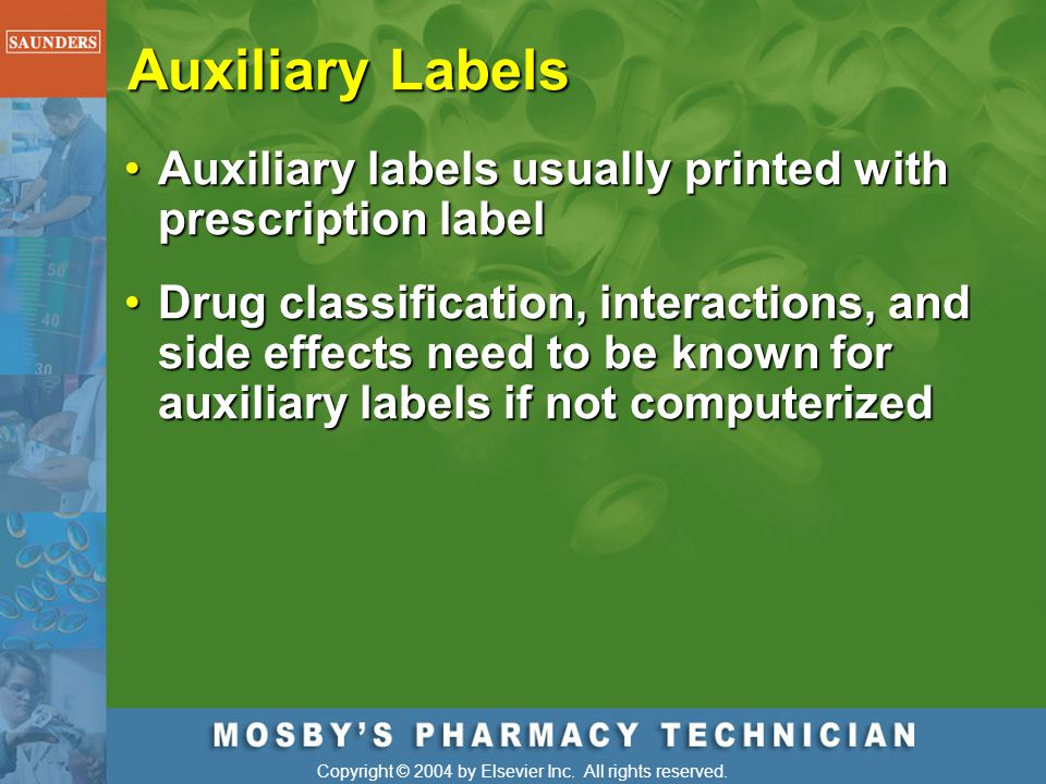 Auxiliary Labels Auxiliary labels usually printed with prescription label.
