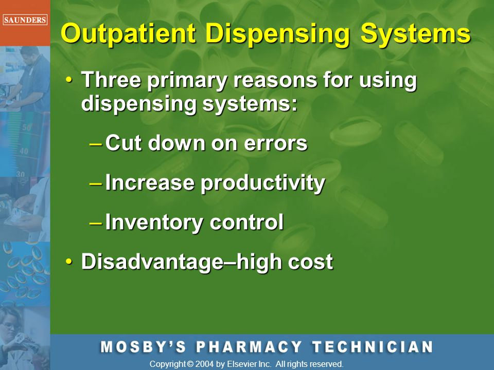 Outpatient Dispensing Systems