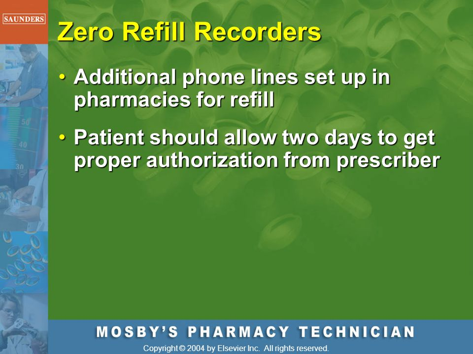 Zero Refill Recorders Additional phone lines set up in pharmacies for refill.