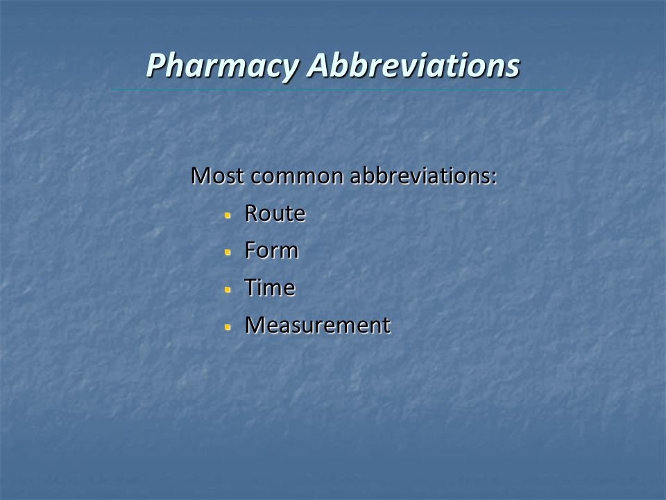 Pharmacy Abbreviations