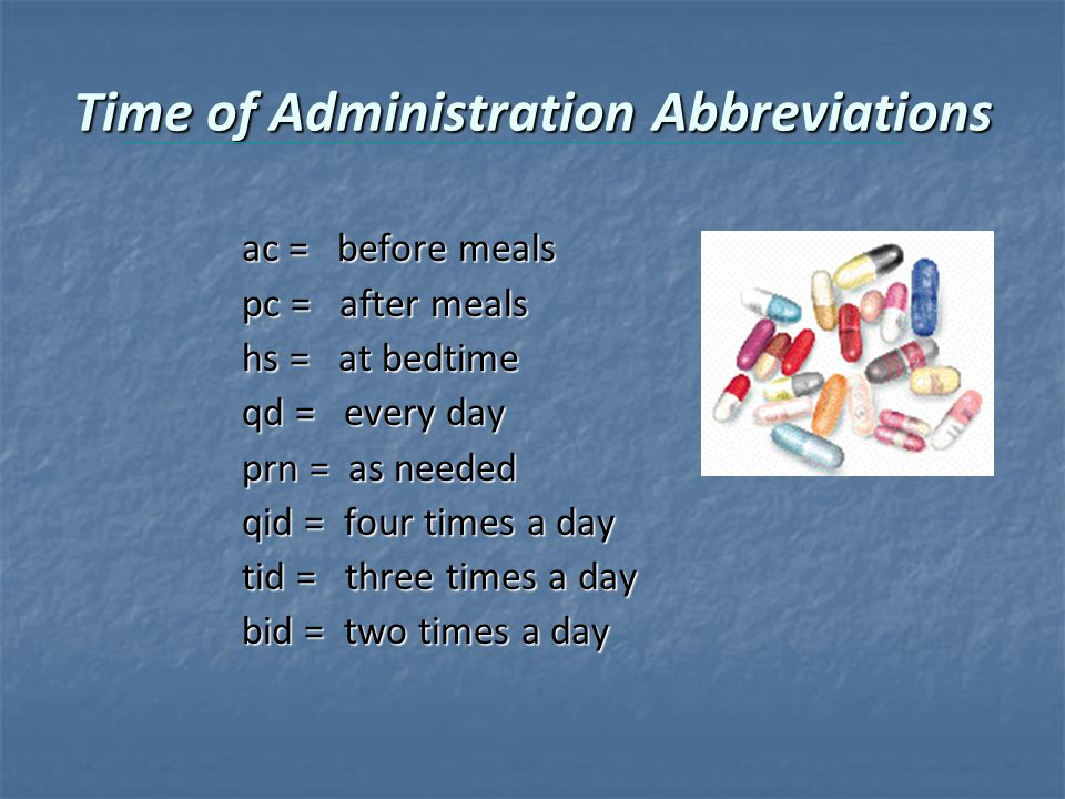 Time of Administration Abbreviations