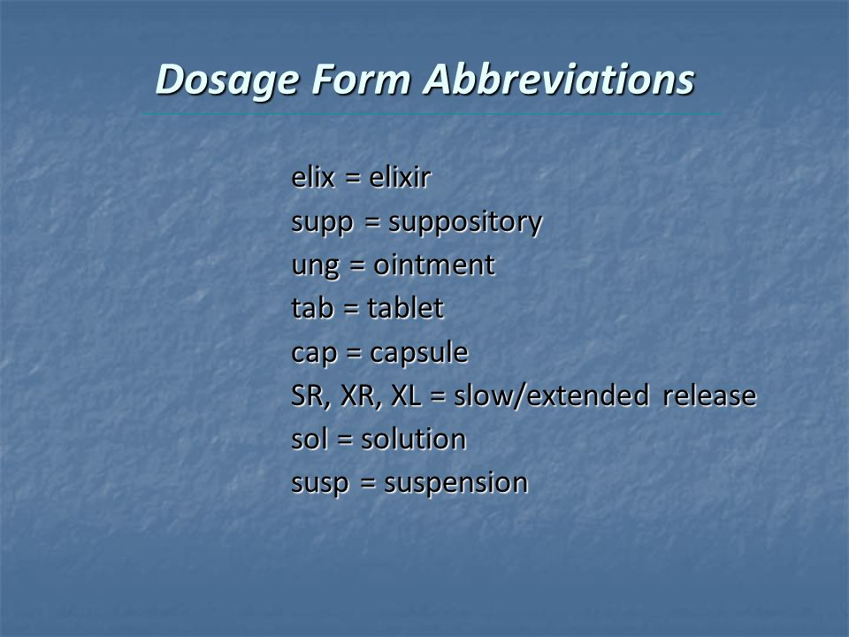 Dosage Form Abbreviations