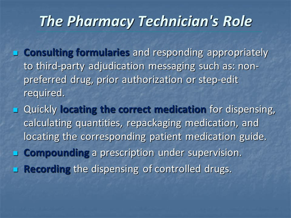The Pharmacy Technician s Role