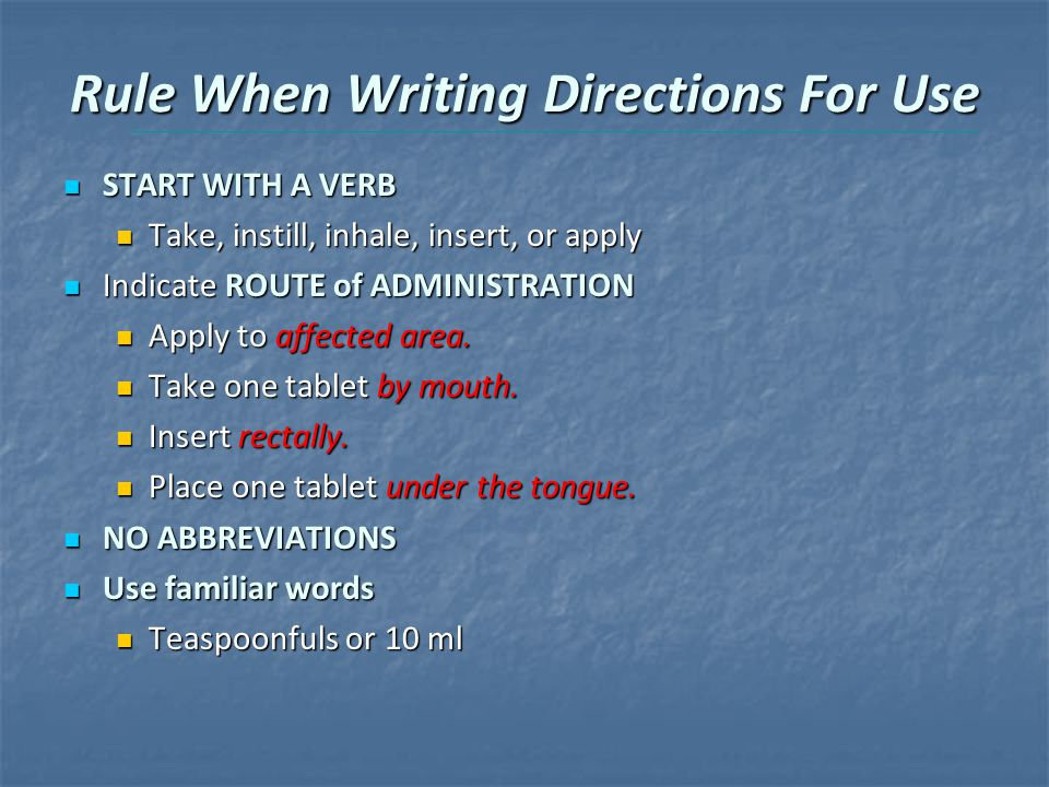 Rule When Writing Directions For Use