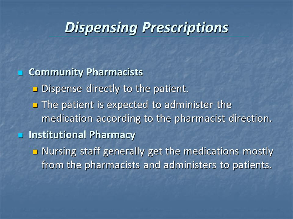 Dispensing Prescriptions